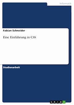 Eine Einführung in CSS - Fabian Schneider - E-Book