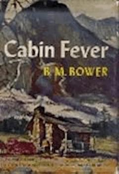 Cabin Fever - B.M. Bower - ebook