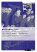Die Nationalpolitischen Erziehungsanstalten (NAPOLAs) als Beleg für widersprüchliche NS-Erziehungskonzeptionen im Dritten Reich - Alexander-Martin Sardina - E-Book