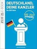 Deutschland, deine Kanzler - DIE ZEIT - E-Book