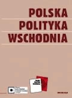 Polska Polityka Wschodnia - Opracowanie zbiorowe - ebook