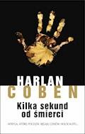 Kilka sekund od śmierci - Harlan Coben - ebook