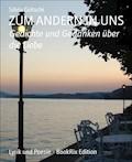 ZUM ANDERN IN UNS - Silvia Götschi - E-Book