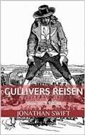 Gullivers Reisen. Erster Band - Reise nach Lilliput (Illustriert) - Jonathan Swift - E-Book