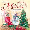 Maluna Mondschein. Das Adventskalenderhörbuch - Andrea Schütze - Hörbüch