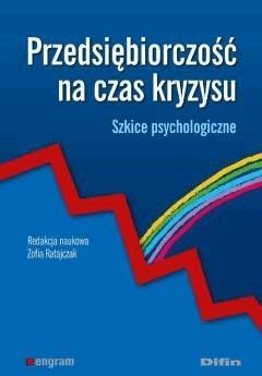Przedsiębiorczość na czas kryzysu. Szkice psychologiczne - Zofia Ratajczak - ebook