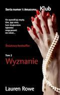 Wyznanie - Lauren Rowe - ebook