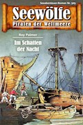 Seewölfe - Piraten der Weltmeere 505 - Roy Palmer - E-Book
