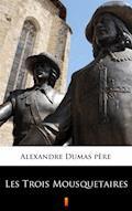 Les Trois Mousquetaires - Alexandre Dumas père - ebook