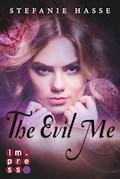 The Evil Me - Stefanie Hasse - E-Book