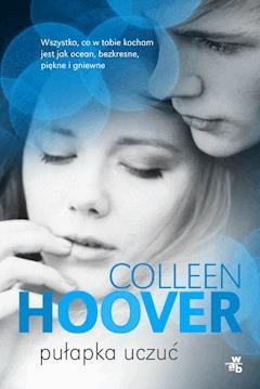 Pułapka uczuć - Colleen Hoover - ebook