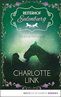 Reiterhof Eulenburg - Diamantenraub - Charlotte Link - E-Book