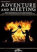Adventure and Meeting - Gerke Schlickmann - E-Book