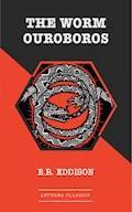 The Worm Ouroboros - E. R. Eddison - ebook