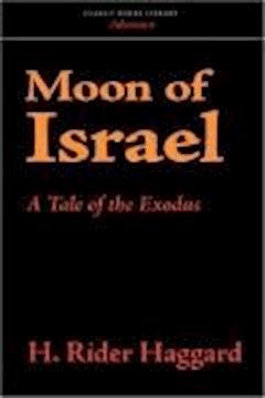 Moon of Israel - Henry Rider Haggard - ebook