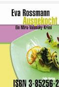 Ausgekocht - Eva Rossmann - E-Book