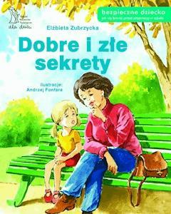 Dobre i złe sekrety - Elżbieta Zubrzycka - ebook