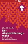 Der Akademisierungswahn - Julian Nida-Rümelin - E-Book