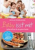 Baby isst mit - Natalie Stadelmann - E-Book