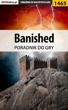 "Banished - poradnik do gry - Amadeusz ""ElMundo"" Cyganek - ebook"