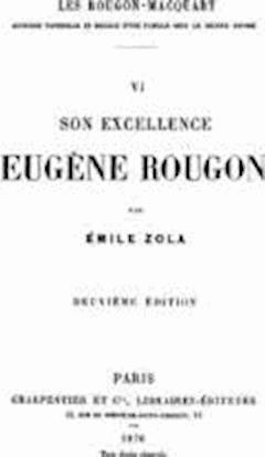 Son Excellence Eugene Rougon - Emile Zola - ebook