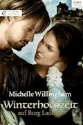 Winterhochzeit auf Burg Laochre - Michelle Willingham - E-Book