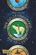 His Dark Materials: Der Goldene Kompass – Die Trilogie (Gesamtausgabe) - Philip Pullman - E-Book