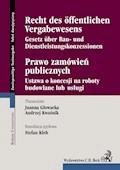 Prawo zamówień publicznych. Recht des Öffentlichen Vergabewesens - Joanna Głowacka, Andrzej Kwaśnik, Stefan Kleb - ebook