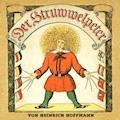 Der Struwwelpeter - Heinrich Hoffmann - Hörbüch