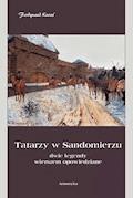 Tatarzy w Sandomierzu - Ferdynand Kuraś - ebook