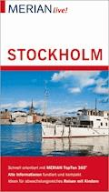MERIAN live! Reiseführer Stockholm - Holger Wolandt - E-Book