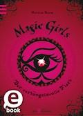 Magic Girls - Der verhängnisvolle Fluch - Marliese Arold - E-Book