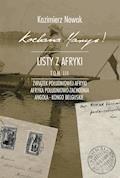 Kochana Maryś! Listy z Afryki. Tom III - Kazimierz Nowak - ebook