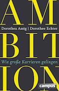 Ambition - Dorothea Assig - E-Book