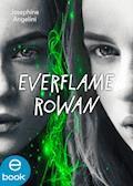 Everflame - Rowan - Josephine Angelini - E-Book