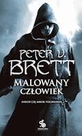 Malowany człowiek. Księga 2 - Peter V. Brett - ebook