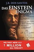Das Einstein Enigma - J.R. Dos Santos - E-Book