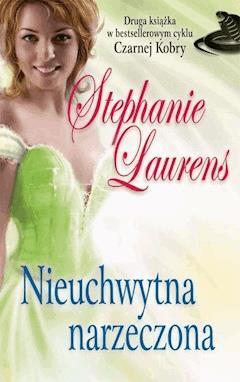 Nieuchwytna narzeczona - Stephanie Laurens - ebook
