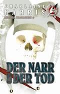 Der Narr und der Tod - Charlaine Harris - E-Book
