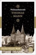 Weihnachten mit Thomas Mann - Thomas Mann - E-Book
