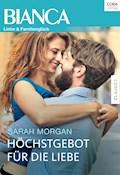 Höchstgebot für die Liebe - Sarah Morgan - E-Book