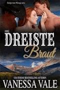 Ihre dreiste Braut - Vanessa Vale - E-Book