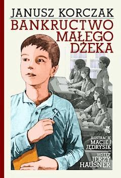 Bankructwo małego Dżeka - Janusz Korczak - ebook
