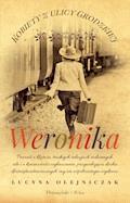 Kobiety z ulicy Grodzkiej. Weronika - Lucyna Olejniczak - ebook