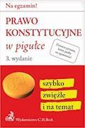 Prawo konstytucyjne w pigułce. Wydanie 3 - Wioletta Żelazowska - ebook