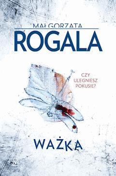 Ważka - Małgorzata Rogala - ebook