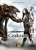 Panthea. Tom 2. Czakram - Marek Tarnowicz - ebook