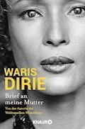 Brief an meine Mutter - Waris Dirie - E-Book