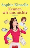 Kennen wir uns nicht? - Sophie Kinsella - E-Book + Hörbüch