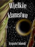 Wielkie kłamstwo - Krzysztof Adamski - ebook